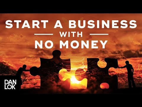 How I Started My First Business With No Money - Ask Dan Lok