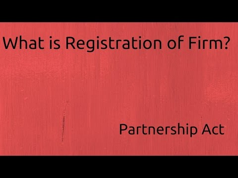 What is Registration of Firm | Indian Partnership Act 1932 | CA CPT | CS & CMA Foundation