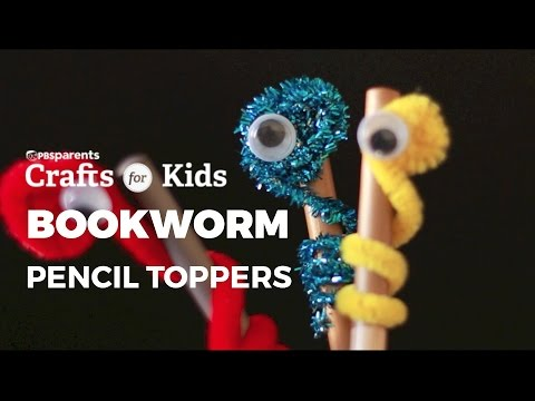 Bookworm Pencil Toppers | PBS Parents| Crafts for Kids