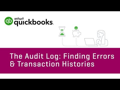 How to Use the Audit Log: Finding Errors & Transaction Histories: QuickBooks Online Tutorial 2018