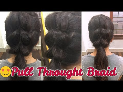 Easy Hairstyle for medium to long hair | Pull Throught Braid