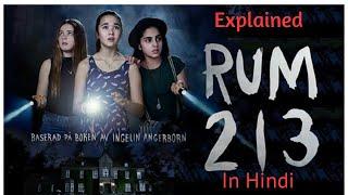Rum 213 (2017) explained in hindi || Horror movie explanation || MovieTeller