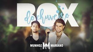 Munhoz e Mariano - Box do Chuveiro (Clipe Oficial)