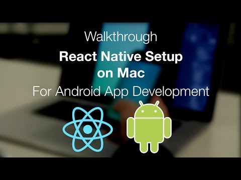 ReactNative Install on Mac for Android Development
