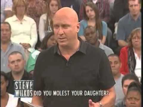 Did You Molest Your Daughter? (The Steve Wilkos Show)