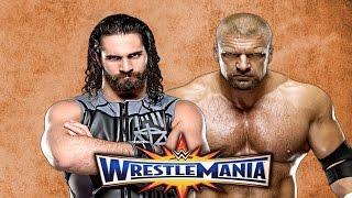 Seth Rollins vs Triple H Wrestlemania 33 Promo