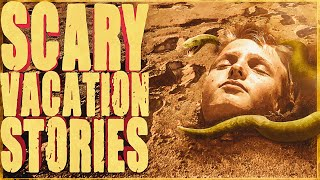 5 True Scary VACATION Stories (Vol. 2)