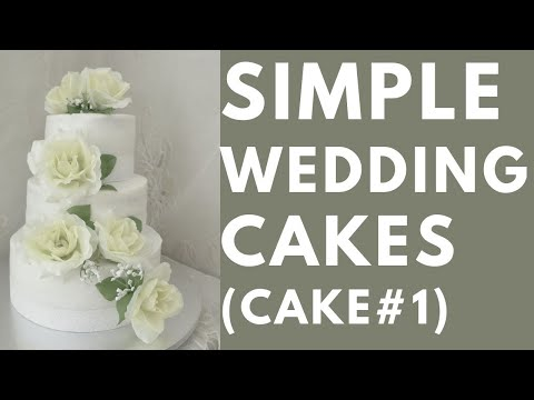 Simple Wedding Cakes Part I