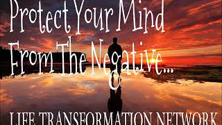 Jim Rohn: Protect Your Mind From The Negative (Jim Rohn Success)
