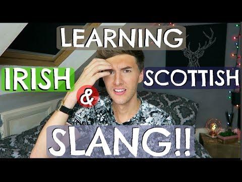 LEARNING IRISH & SCOTTISH SLANG