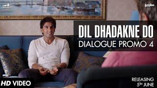 Dialogue Promo 4 | Dil Dhadakne Do | In Cinemas 5th June