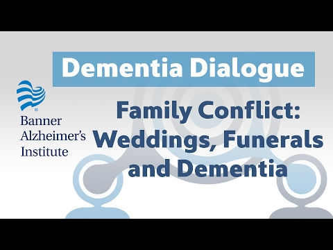 Dementia Dialogues: Family Conflicts