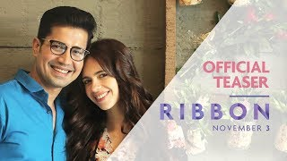 RIBBON Teaser | Releasing November 03 | Kalki Koechlin, Sumeet Vyas