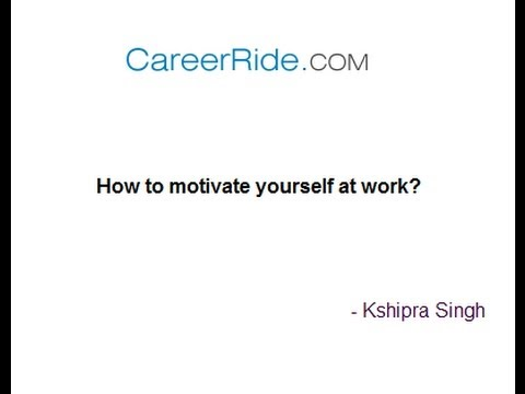 Increase your motivation at work