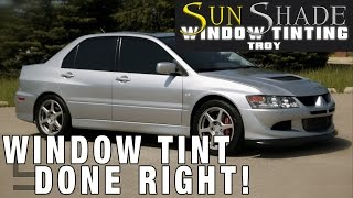 Window Tint Done Right Evolution 8 By Sunshade Window Tinting