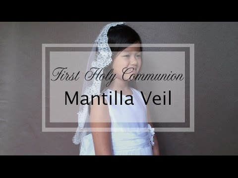 DIY Veil : First Communion Mantilla Veil