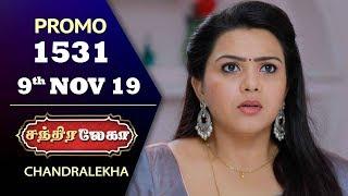 Chandralekha Promo | Episode 1531 | Shwetha | Dhanush | Nagasri | Arun | Shyam