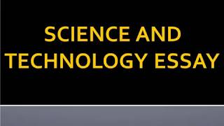 Short Essay on Science and Technology for School Children - High School