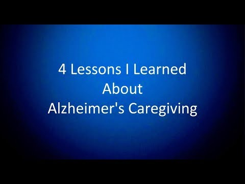 4 Lessons I Learned About Alzheimer's Caregiving (Podcast, Health)  Caregiver