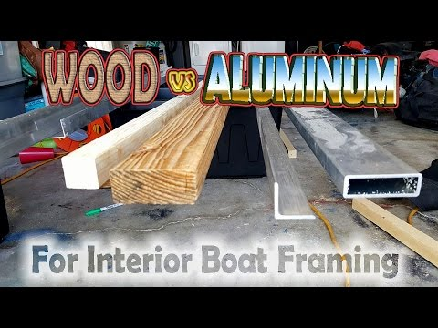 Wood vs Aluminum. Which is really lighter for boat framing?