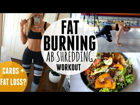 FAT BURNING AB SHRED Workout | Carbs For Fat Loss + What I Eat