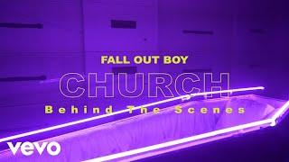 Fall Out Boy - Church (Beyond The Video)