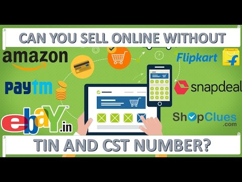 Can You Sell Online Without VAT, TIN or CST Number?