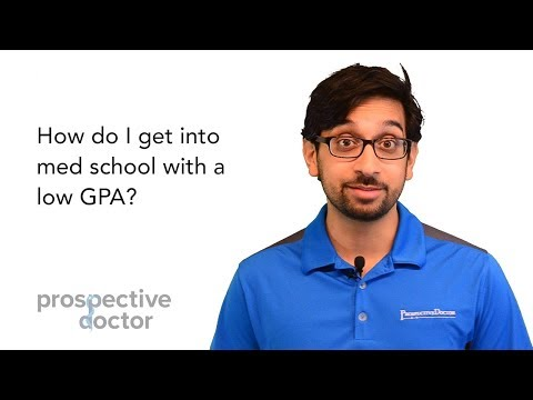 How do I get into med school with a low GPA?