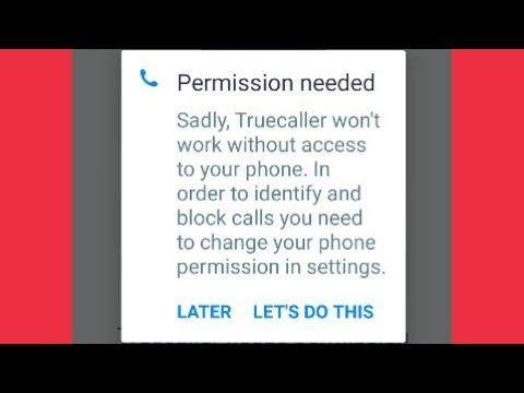 Truecaller Permission needed Sadly, Problem Solve
