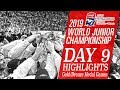 2019 World Junior Championships DAY 9 GOLDBRONZE MEDAL HIGHLIGHTS EXTENDED Beer League Heroes