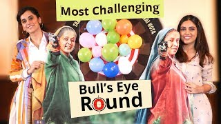 Taapsee Pannu & Bhumi Pednekar play the 'MOST CHALLENGING' round of Bull's Eye