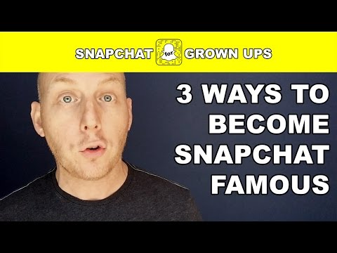 3 EASY Ways to Become SNAPCHAT FAMOUS!