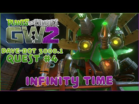 Plants vs. Zombies: Garden Warfare 2 | Dave-Bot 3000.1 Quest: Infinity Time