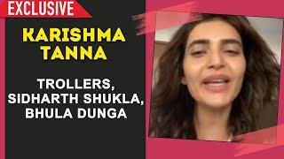 Karishma Tanna On Sidharth Shukla, Bhula Dunga Song And Trollers