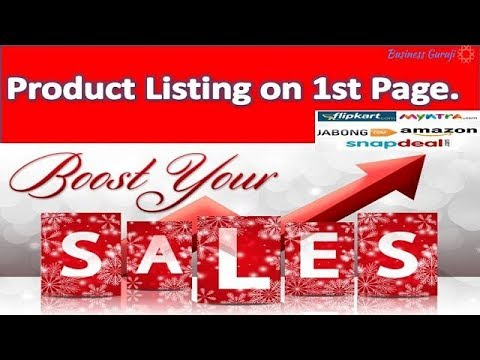 How to Boost Sales - Product Listing on 1st Page .