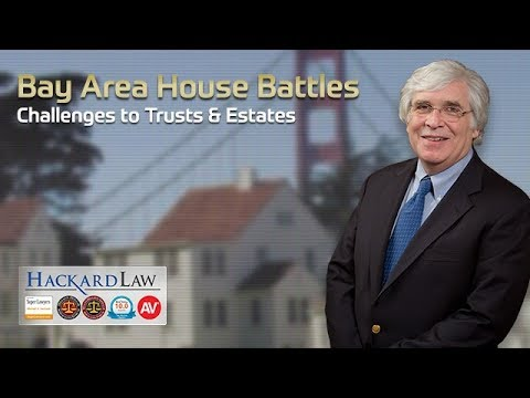 Bay Area Trust Beneficiaries | House Fights & Contingency Fees