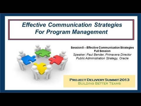 Effective Communication Strategies for Program Management - From 2013 Project Delivery Summit