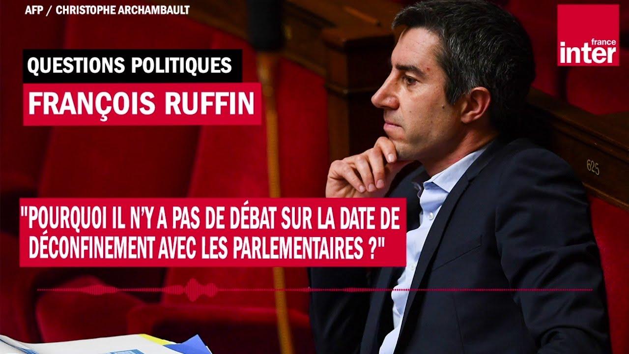 """François Ruffin """"Pourquoi il n'y a pas de débat sur la date de déconfinement [...] ?"""""""