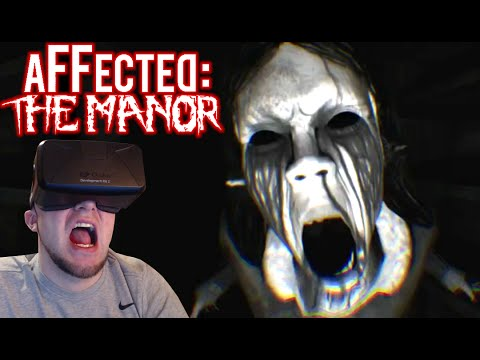 TERRIFYING CREEPY LADY! | OCULUS Horror | Affected: The Manor