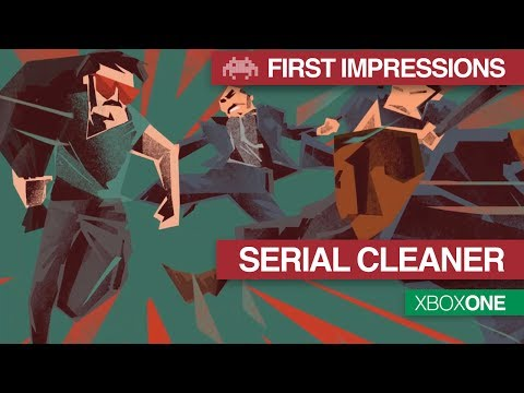 First Impressions: Serial Cleaner | Xbox One