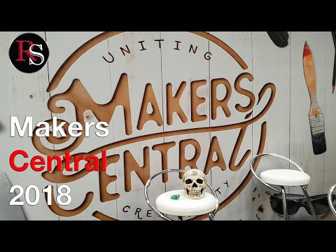 Makers Central 2018