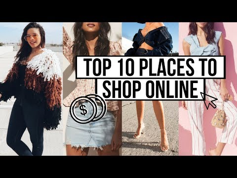 TOP 10 PLACES TO SHOP ONLINE 2018 | Cute Clothes for Cheap
