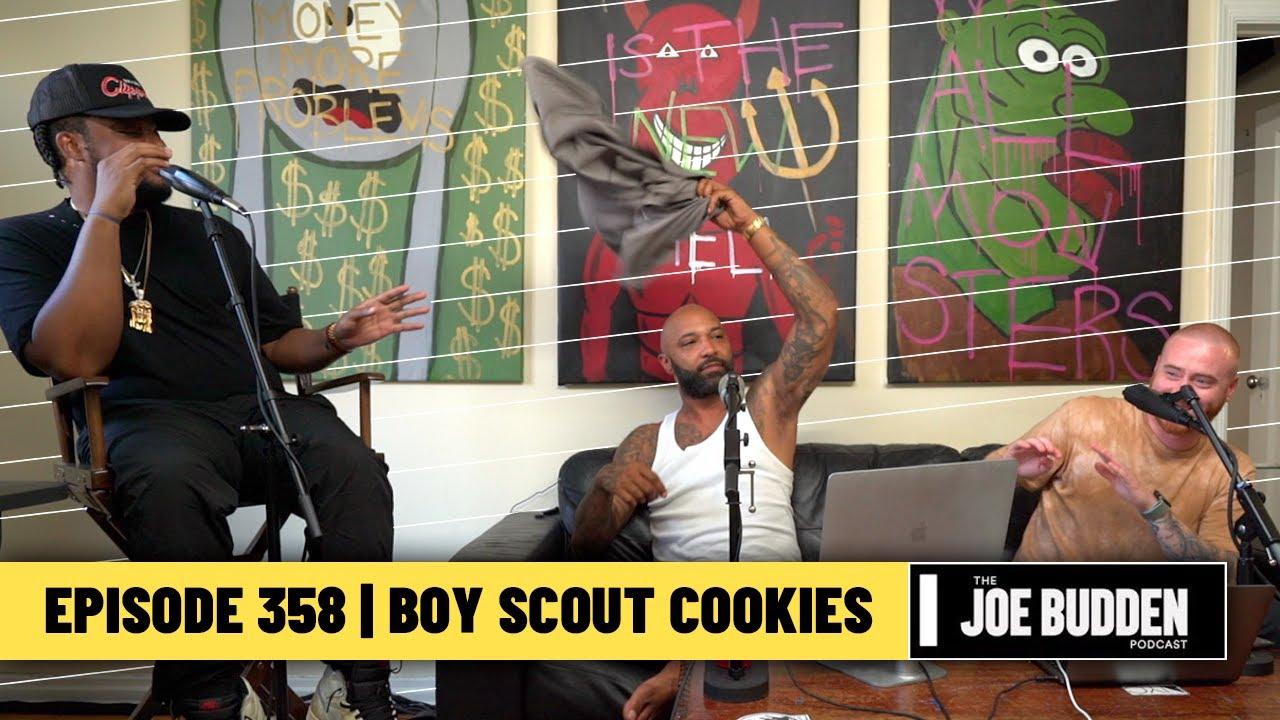 The Joe Budden Podcast Episode 358 | Boy Scout Cookies