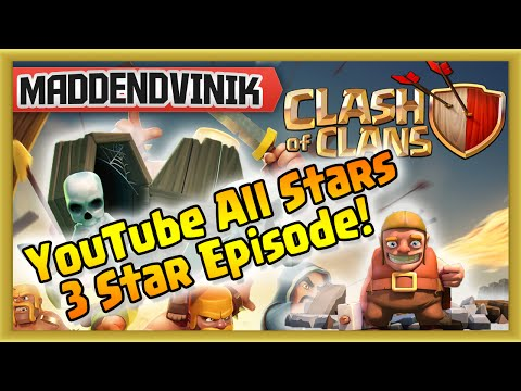 Clash of Clans - YouTube All Stars ⭐ 3 Star ⭐ Episode! (Gameplay Commentary)