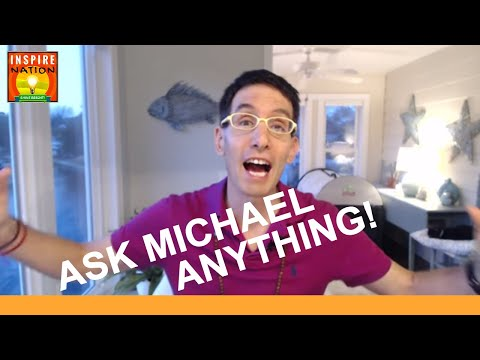 ASK Michael Anything! Law of Attraction in Action & Welcoming the Unexpected!!!