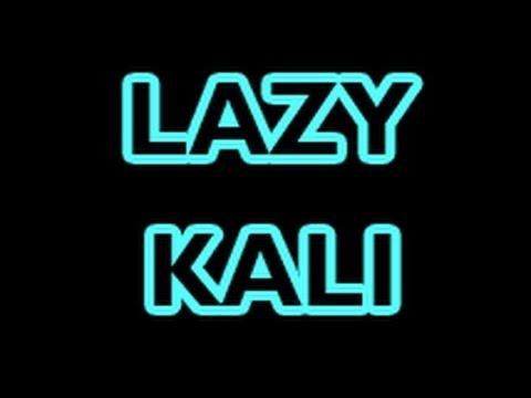 Kali Linux - Lazy Kali