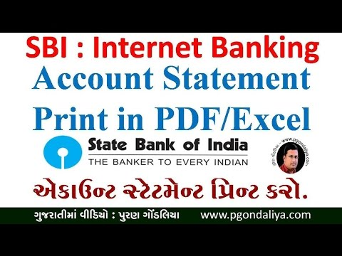 SBi Net banking : Account statement print out in PDF/Excel video in gujarati @Puran gondaliya