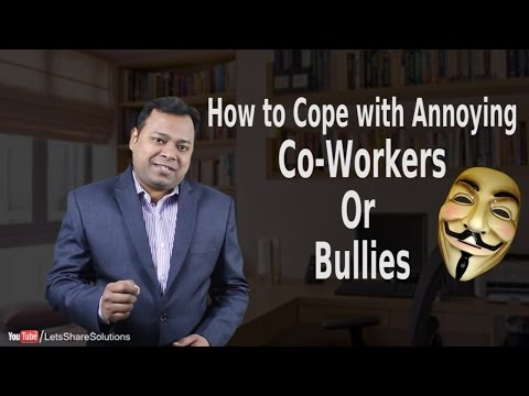 How to Cope with annoying People | In School, College or Work