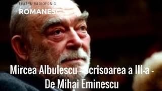 Download [Teatru Radiofonic] Mircea Albulescu - Scrisoarea a III-a de Mihai Eminescu