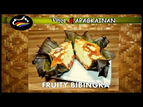 FRUITY BIBINGKA Pinoy Hapagkainan